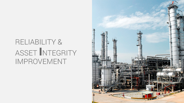 Reliability & Asset Integrity Improvement